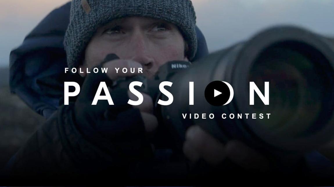 مسابقة Follow Your Passion من نيكون للافلام القصيرة وجائزة 25 الف دولار