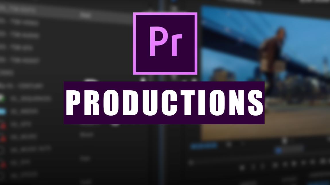 ادوبي تكشف عن Productions اداة جديدة لبرنامج بريمير برو سي سي ٢٠٢٠